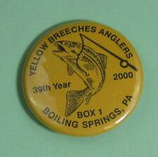2000 Yellow Breeches Anglers Boiling Springs Pennsylvania Fishing Pin Button