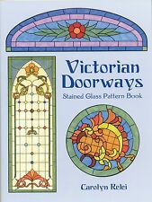 Victorian Doorways Stained Glass Pattern Book, Panels, Transoms, Sidelights