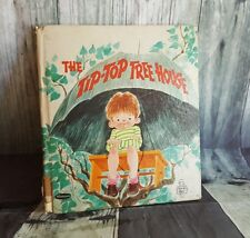 THE TIP-TOP TREE HOUSE   A Whitman Tell-a-Tale Book 1969 Vintage