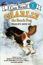 Charlie the Ranch Dog: Charlie's Snow Day (I Can Read Level 1) by Ree Drummond
