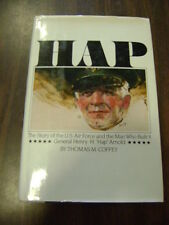 Hap : The Story of the U. S. Air Force and the Man Who Built It, Gen. Henry...