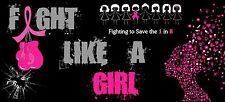 Breast Cancer Awareness 'FIGHT LIKE A GIRL' Pink Car Bumper Sticker Decal-!