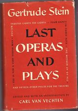LAST OPERAS AND PLAYS-GERTRUDE STEIN-FIRST PRINTING-1949