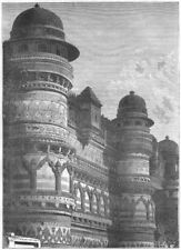 INDIA. Side wall of the Pal Palace, Gwalior c1880 old antique print picture
