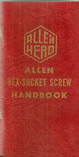 Allen Hex-Scoket Screw Handbook Head 1957 Book Manual