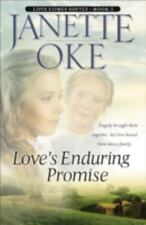 Love's Enduring Promise (love Comes Softly Series #2): By Janette Oke