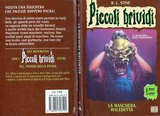 """* Piccoli Brividi 11 - R. L. Stine """" LA MASCHERA MALEDETTA """" - Mondadori"""