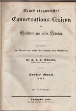 Dr. Wolff O. L. B.: Neues elegantestes Conversations-Lexicon für Gebildete  1834