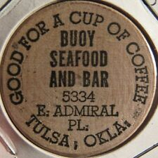 Vintage Buoy Seafood and Bar Tulsa, OK Wooden Nickel - Token Oklahoma Okla.