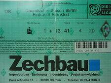 TICKET 1998/99 SV Werder Bremen - Eintracht Frankfurt