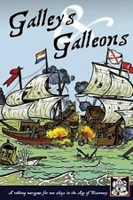 Galleys and Galleons: A tabletop wargame for wee ships in the Age of Discovery (