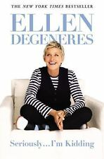 Seriously...I'm Kidding by DeGeneres, Ellen Book (Paperback)