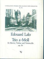 Edouard LALO ~ TRIO a-Moll Op. 26 - für Violine, Cello & Piano ~ Partitur, Stimm