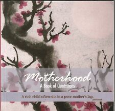 MOTHERHOOD A Book Of Quotations ~ Ice Water Press SC 2006