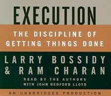 Execution: The Discipline of Getting Things Done by Larry Bossidy & Ram Charan!