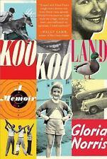 KooKooLand : A Memoir by Gloria Norris (2017, Paperback)