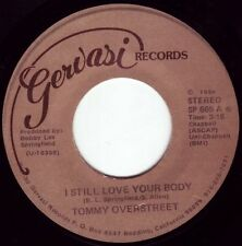 TOMMY OVERSTREET I Still Love Your Body ((**NEW 45 DJ**)) from 1984