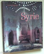 Syrie, Histoire, Art, Archéologie depuis Hérodate à nos jours, illustré Degeorge