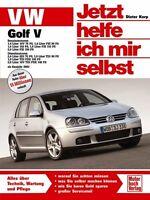 VW Golf 5 Reparaturanleitung Reparatur-Handbuch Jetzt helfe ich mir selbst Buch