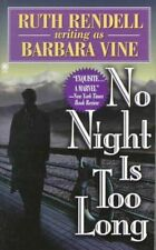 No Night Is Too Long by Ruth Rendell, Barbara Vine