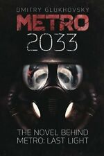 NEW Metro 2033: First U.S. English edition METRO by Dmitry Glukhovsky