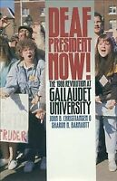 Deaf President Now : The 1988 Revolution at Gallaudet University, Paperback b...
