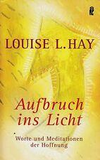 *g- AUFBRUCH ins LICHT - Worte und MEDITATIONEN - Louise L. HAY tb  (2006)