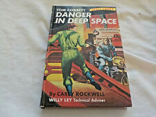 Tom Corbett Space Cadet Danger in Deep Space By Carey Rockwell HC Book