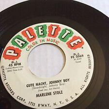 Marlene Stolz 45 Gute Nacht, Johnny Boy  Goodnight Johnny Boy DJ Copy PZ 5069 NM