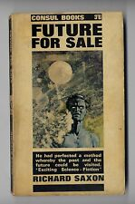 1964 - Future For Sale by Richard Saxon Paperback Book 1964