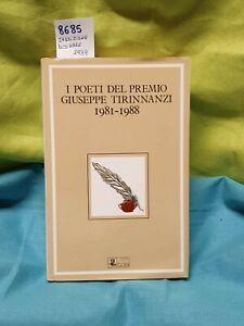 I poeti del premio giuseppe tirinnanzi 1981 1988
