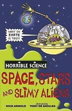 Space, Stars and Slimy Aliens by Nick Arnold (Paperback, 2008)