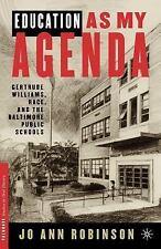 Palgrave Studies in Oral History: Education as My Agenda : Gentrude Williams,...