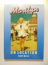 MARILYN ON LOCATION * BART MILLS * PAN BOOKS P/B * 1990 * MARILYN MONROE