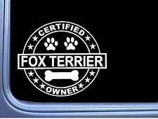 "Certified Fox Terrier L344 Dog Sticker 6"" decal"