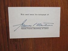 JAMES  P.  MITCHELL(Died in 1964) U S Secretary of Labor/Signed 3 x 5 Index Card
