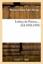 Lettres de Peiresc (Ed.1888-1898).by C  New 9782012581999 Fast Free Shipping.#