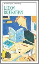 Le Don De Jonathan (Roman Jeunesse, 124) (French Edition)
