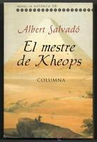 EL MESTRE DE KHEOPS - ALBERT SALVADO - EN CATALAN