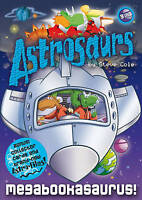 Astrosaurs: Megabookasaurus!, Cole, Steve, Very Good Book