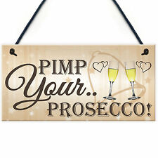 Pimp Your Prosecco Funny Wedding Greeting Sign Guest Entrance Decoration Plaque