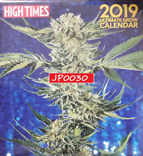 High Times 2019 Ultimate Grow Calendar, Brand New/Sealed Newwstand Edition