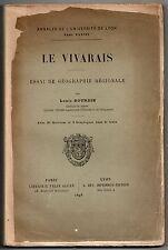 ARDECHE LOUIS BOURDIN LE VIVARAIS 1898 EO MONOGRAPHIE GEOGRAPHIE ANTHROPOLOGIE
