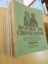 Histoire du Christianisme Dom Charles Poulet du fascicules I à XXV 1932-1940