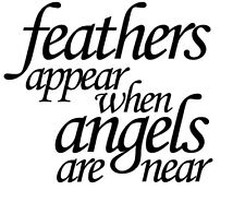 Feathers Appear When Angels Are Near Bauble Glass Plaque Sticker Art Frame