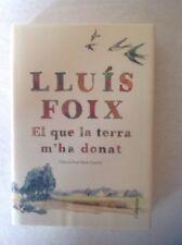 El Que La Terra M'ha Donat. Lluis Foix