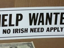 Irish - Help Wanted - Employment Office - Unusual Sign - Ireland Usa