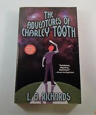The Adventures of Charley Tooth Vol. 1 by L. B. Richards (2004, Paperback)