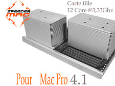  Carte fille ( Tray ) 12 Core 3,33 Ghz  pour Mac Pro 4.1  4/8 Core (Only 2009)