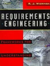 Requirements Engineering: Frameworks for Understanding-ExLibrary